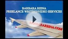 Barbara Reina Freelance Writing/Video Services