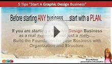 How To Start A Graphic Design Business -5 Tips