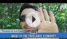 What Is The Freelance Economy?